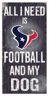 Houston Texans Football & My Dog Sign