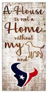 Houston Texans House is Not a Home Sign