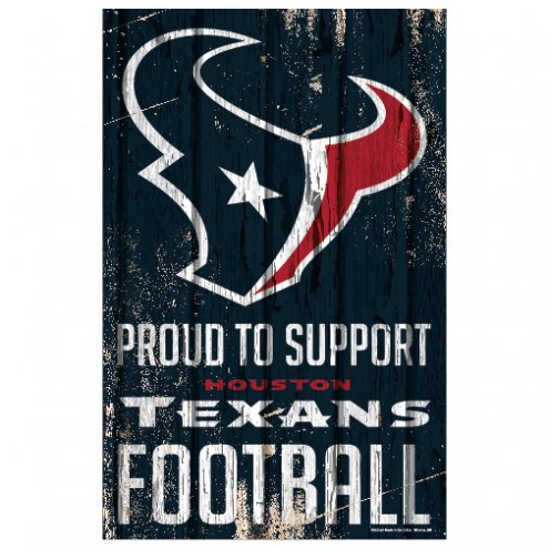Houston Texans Proud to Support Wood Sign