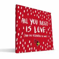 """Illinois State Redbirds 12"""" x 12"""" All You Need Canvas Print"""
