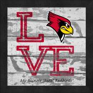 Illinois State Redbirds Love My Team Square Wall Decor