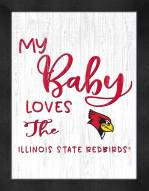 Illinois State Redbirds My Baby Loves Framed Print