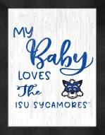 Indiana State Sycamores My Baby Loves Framed Print