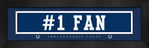 "Indianapolis Colts ""#1 Fan"" Stitched Jersey Framed Print"