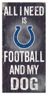 Indianapolis Colts Football & My Dog Sign
