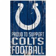 Indianapolis Colts Proud to Support Wood Sign