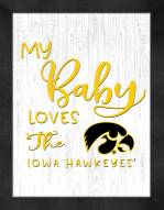 Iowa Hawkeyes My Baby Loves Framed Print