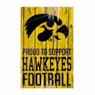 Iowa Hawkeyes Proud to Support Wood Sign