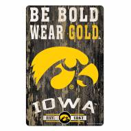 Iowa Hawkeyes Slogan Wood Sign