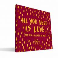 """Iowa State Cyclones 12"""" x 12"""" All You Need Canvas Print"""