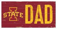 """Iowa State Cyclones 6"""" x 12"""" Dad Sign"""
