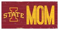 "Iowa State Cyclones 6"" x 12"" Mom Sign"