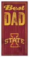 Iowa State Cyclones Best Dad Sign