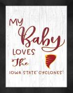 Iowa State Cyclones My Baby Loves Framed Print