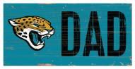 """Jacksonville Jaguars 6"""""""" x 12"""""""" Dad Sign"""