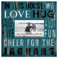 """Jacksonville Jaguars In This House 10"""""""" x 10"""""""" Picture Frame"""