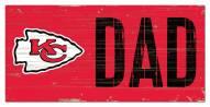 "Kansas City Chiefs 6"" x 12"" Dad Sign"