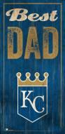 Kansas City Royals Best Dad Sign