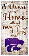 Kansas State Wildcats House is Not a Home Sign