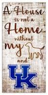 Kentucky Wildcats House is Not a Home Sign