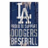 Los Angeles Dodgers Proud to Support Wood Sign