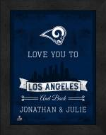 Los Angeles Rams Love You to and Back Framed Print