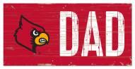 "Louisville Cardinals 6"" x 12"" Dad Sign"