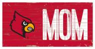 "Louisville Cardinals 6"" x 12"" Mom Sign"