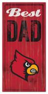 Louisville Cardinals Best Dad Sign