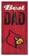 Louisville Cardinals Best Dad Sign