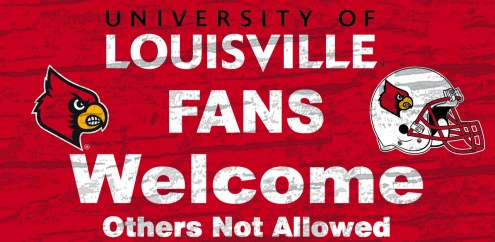 Louisville Cardinals Fans Welcome Wood Sign