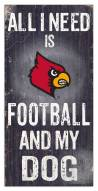 Louisville Cardinals Football & My Dog Sign
