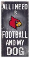 Louisville Cardinals Football & My Dog Sign