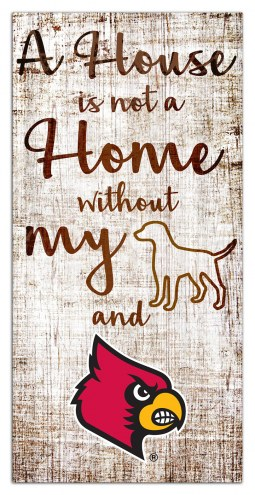 Louisville Cardinals House is Not a Home Sign