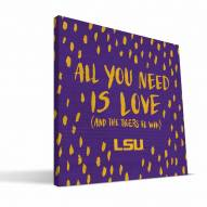 """LSU Tigers 12"""" x 12"""" All You Need Canvas Print"""