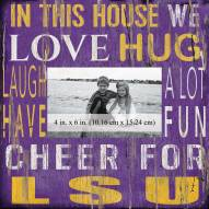 "LSU Tigers In This House 10"" x 10"" Picture Frame"