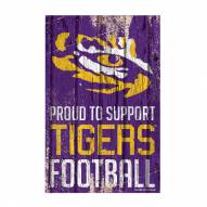 LSU Tigers Proud to Support Wood Sign