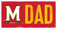 "Maryland Terrapins 6"" x 12"" Dad Sign"