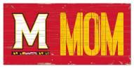 "Maryland Terrapins 6"" x 12"" Mom Sign"