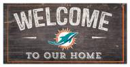 """Miami Dolphins 6"""" x 12"""" Welcome Sign"""