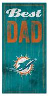 Miami Dolphins Best Dad Sign