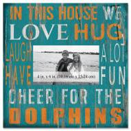 """Miami Dolphins In This House 10"""" x 10"""" Picture Frame"""