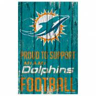 Miami Dolphins Proud to Support Wood Sign