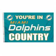 """Miami Dolphins """"You're In Dolphins Country"""" Flag"""