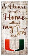 Miami Hurricanes House is Not a Home Sign