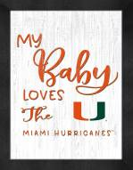 Miami Hurricanes My Baby Loves Framed Print