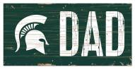 """Michigan State Spartans 6"""" x 12"""" Dad Sign"""