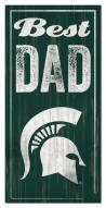 Michigan State Spartans Best Dad Sign