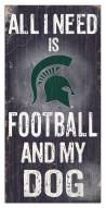 Michigan State Spartans Football & My Dog Sign