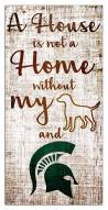 Michigan State Spartans House is Not a Home Sign